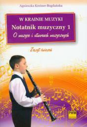 W krainie muzyki. Notatnik muzyczny 1
