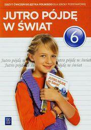 J.polski SP 6 Jutro pójdę w świat ćwiczenia w.2014 NPP