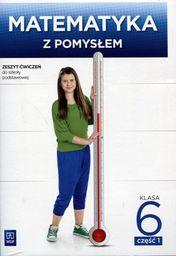 Matematyka SP 6/1 Matematyka z pomysłem ćwiczenia wyd. 2016