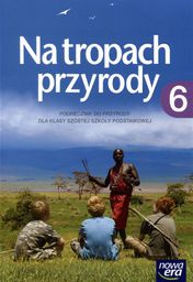 Przyroda SP 6 Na tropach przyrody Podręcznik