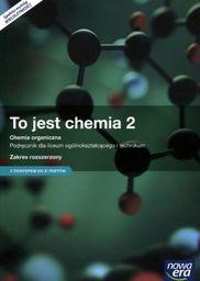 To jest chemia 2. Podręcznik (zakres rozszerzony)