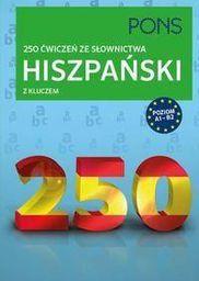 250 ćwiczeń ze słownictwa z kluczem. Hiszpański (191192)