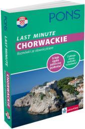 Last Minute - Chorwackie. Rozmówki ze słowniczkiem (106621)