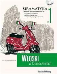 Włoski w tłumaczeniach. Gramatyka 1 (169579)