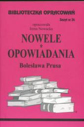 Biblioteczka opracowań nr 024 Nowele,Opow. Prus