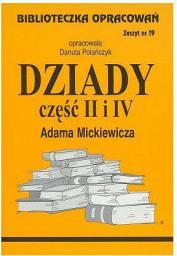 Biblioteczka opracowań nr 019 Dziady cz. II i IV (3639)