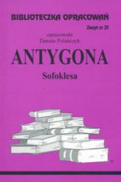 Biblioteczka opracowań nr 025 Antygona