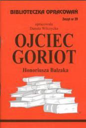 Biblioteczka opracowań nr 039 Ojciec Goriot