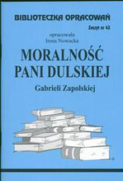 Biblioteczka opracowań nr 043 Moralność pani Dulskiej