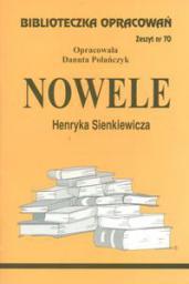 Biblioteczka opracowań nr 070 Nowele H.Sienkiewicz