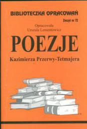 Biblioteczka opracowań nr 072 Poezje K.Przerwy-Tetmajera