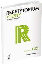 Repetytorium i testy egz. Technik informatyk E.12