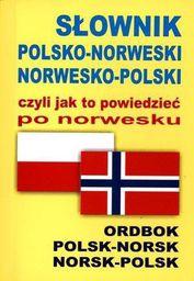 Słownik pol - norw - pol, czyli jak to powiedzieć...