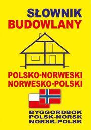 Słownik budowlany polsko - norweski
