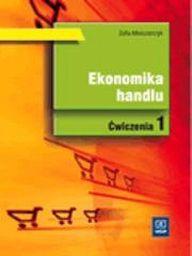 Ekonomika Handlu cz.1 ćw. w.2009 WSiP