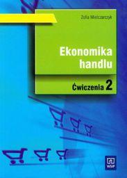 Ekonomika Handlu cz.2 ćw. w.2009 WSiP