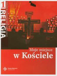 Katechizm 1 Moje miejsce w Kościele