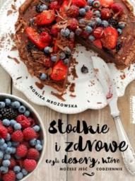 Słodkie i zdrowe czyli desery, które możesz jeść.. (172124)