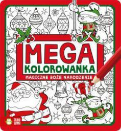 Megakolorowanka. Magiczne Boże Narodzenie (216739)