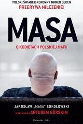 Masa o kobietach polskiej mafii. Jarosław 'Masa'..