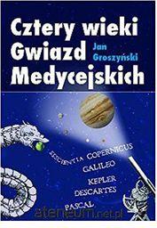 Warszawska Grupa Wydawnicza Cztery wieki Gwiazd Medycejskich