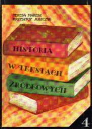 Historia w tekstach źródłowych T.4