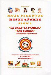 Moje pierwsze hiszpańskie słowa - Dom, rodzina (153762)