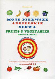Moje pierwsze angielskie słowa - Owoce i warzywa (153757)