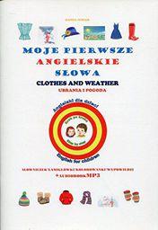 Moje pierwsze angielskie słowa - Ubrania, pogoda (169987)