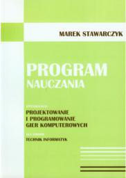 Program nauczania. Projektowanie i programowanie..