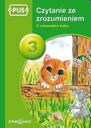 PUS czytanie ze zrozumeniem 3. O ciekawskim kotku