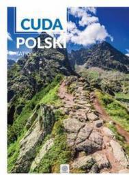 Cuda Polski. Tatry