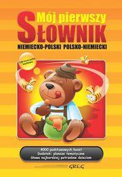Mój pierwszy słownik niemiecko-polski, polsko-niemiecki (oprawa twarda)