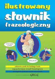 Ilustrowany słownik frazeologiczny (oprawa broszurowa)
