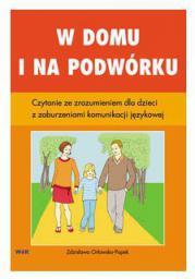 W domu i na podwórku. Czytanie ze zrozumieniem dla dzieci