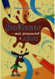 Baltazar - mój przyjaciel z ADHD HARMONIA