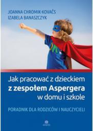 Jak pracować z dzieckiem z zespołem Aspergera...