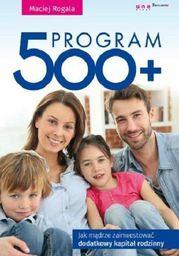 Program 500+: jak mądrze zainwestować dodatkowy kapitał rodzinny