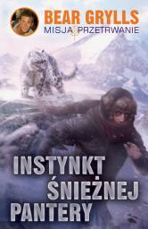 Misja Przetrwanie. Instynkt śnieżnej pantery