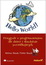 Hello World! Przygoda z programowaniem dla...