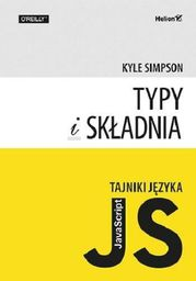 Tajniki języka JavaScript. Typy i składnia