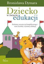 Dziecko w świecie edukacji
