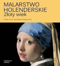 Malarstwo holenderskie. Złoty wiek (228528)