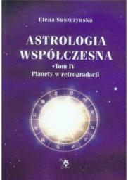 Ars Scripti-2 Astrologia współczesna. Tom IV Planety w retrogradacji