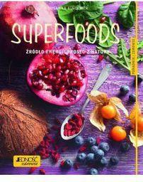 Superfoods Źródło energii prosto z natury