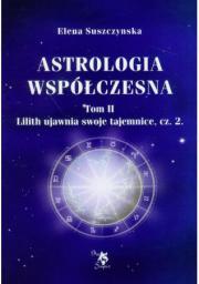 Ars Scripti-2 Astrologia współczesna. Tom II Lilith ujawnia swoje tajemnice, cz. 2