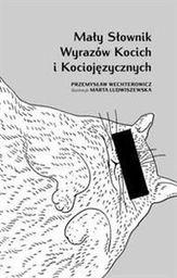Mały słownik wyrazów kocich i kociojęzycznych