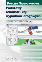 Podstawy rekonstrukcji wypadków drogowych