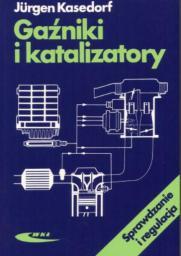 Gaźniki i katalizatory. Sprawdzanie i regulacja