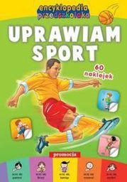 Encyklopedia przedszkolaka - Uprawiam sport (85429)
